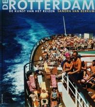 S. van Berkum , De Rotterdam, de kunst van het reizen