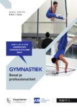 Evert Zinzen Ariane Caplin, Gymnastiek: Boost je professionaliteit