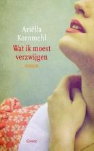 Ariella  Kornmehl Wat ik moest verzwijgen