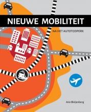 Arie Bleijenberg , Nieuwe mobiliteit