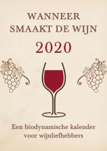 Matthias Thun , Wanneer smaakt de wijn 2020