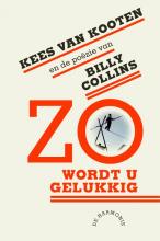 Kees van Kooten, Billy  Collins Zo Wordt U Gelukkig
