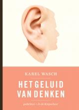 Karel  Wasch Het geluid van denken