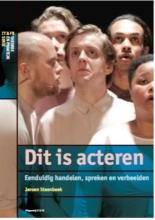 Jeroen Steenbeek , Dit is acteren