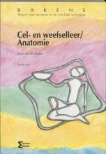 W. van der Straten , Cel- en weefselleer Anatomie