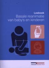 Wiebe de Vries, Wim  Thies, Nigel  Turner Lesboek basale reanimatie van baby`s en kinderen