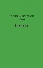Gerard M. van Duin juristnet handboeken praktijk opleiden