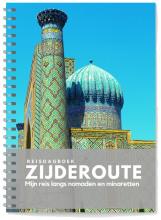 Anika Redhed , Reisdagboek Zijderoute