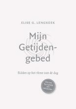 Elise G. Lengkeek , Mijn getijdengebed