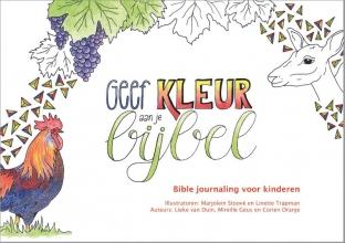 Lieke van Duin, Mireille  Geus, Corien  Oranje Geef kleur aan je bijbel