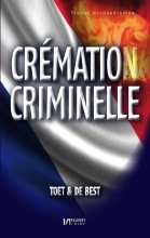 Toet & De Best , Cremation criminelle