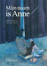 Anne Frank , Mijn naam is Anne