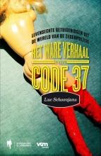Luc  Schoonjans Het ware verhaal van Code 37