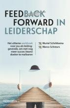 Marco Schreurs Muriel Schrikkema, Feedforward in leiderschap