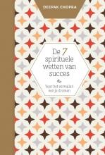Deepak  Chopra De 7 spirituele wetten van succes