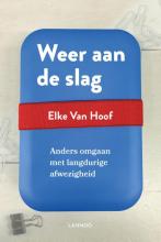 Elke Van Hoof , Weer aan de slag