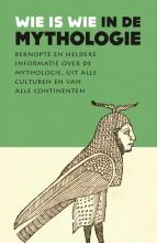 Diverse auteurs , Wie is wie in de mythologie