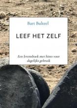 Bart  Bulteel Leef Het Zelf