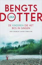Lina Bengtsdotter , De kinderen die het bos in gingen