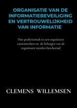 Clemens Willemsen , Organisatie van de informatiebeveiliging en vertrouwelijkheid van informatie