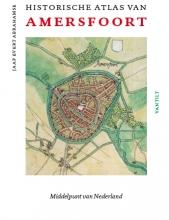 Jaap Evert  Abrahamse Historische atlas van Amersfoort