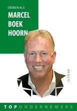 Jan  Bletz Denken als Marcel Boekhoorn
