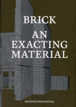 , Brick an exacting material