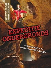 Neil  Champion Outdoor Avontuur - Expeditie ondergronds