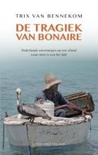 Trix van Bennekom De tragiek van Bonaire