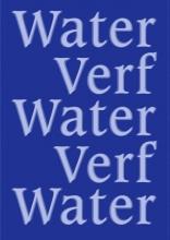 Lian Jeurissen Tonnus Oosterhoff  Sipke Huismans, Water Verf