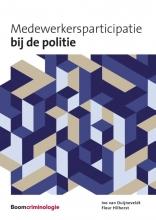 Fleur Hilhorst Ivo van Duijneveldt, Medewerkersparticipatie bij de politie