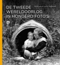 , De Tweede Wereldoorlog in honderd foto`s