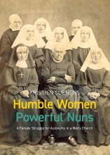 Kristien Suenens , Humble Women, Powerful Nuns
