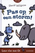 David Milgrim , Pas op, een storm!