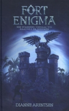 Dianne Arentsen , Fort Enigma