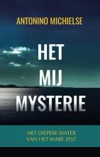 Antonino  Michielse Het Mij Mysterie