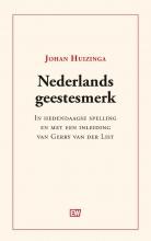 Johan Huizinga , Nederlands geestesmerk