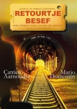 Catrien Aarnoudse Marjo Dorrestijn , Retourtje Besef