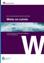 Marleen van Rijswick, Herman Kasper  Gilissen, Julian  Kevelam Water en ruimte
