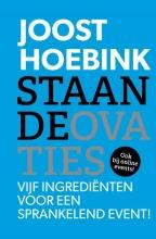 Joost Hoebink , Staande ovaties