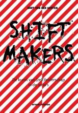 Bart Van der Herten , Shiftmakers