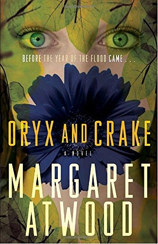 Atwood, Margaret Eleanor,Oryx and Crake