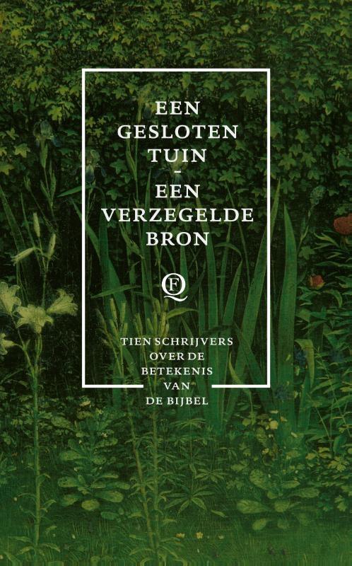 Diverse auteurs,Een gesloten tuin, een verzegelde bron