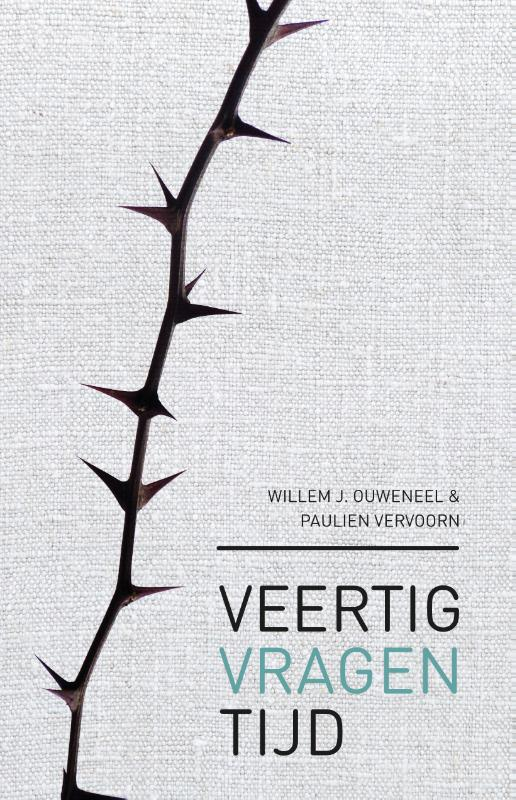 Paulien Vervoorn, Willem J. Ouweneel,Veertigvragentijd