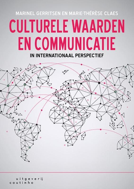 Marinel Gerritsen, Marie-Thérèse Claes,Culturele waarden en communicatie in internationaal perspectief