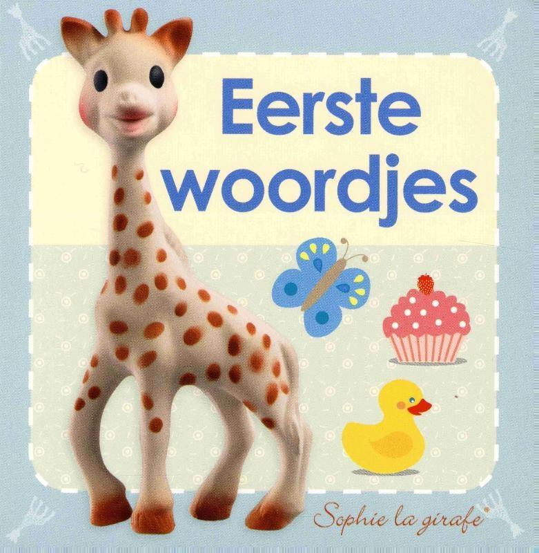 Sophie la Girafe, Dawn Sirett,Baby kartonboekje Sophie - Eerste woordjes