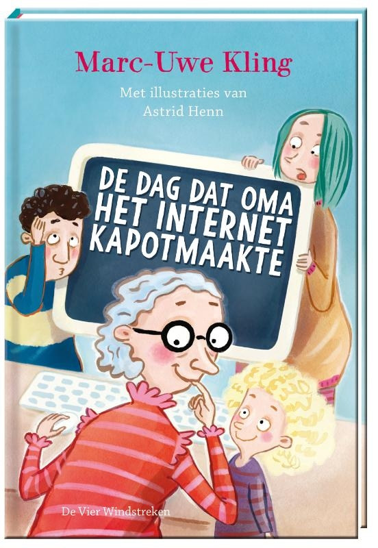 Marc-Uwe Kling,De dag dat oma het internet kapotmaakte