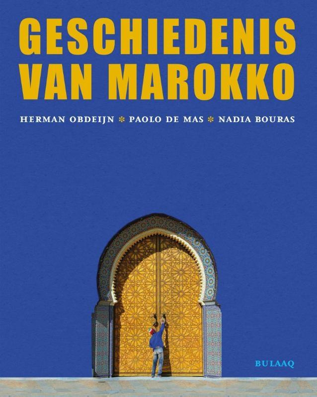 Herman Obdeijn, Paolo De Mas, Nadia Bouras,Geschiedenis van Marokko