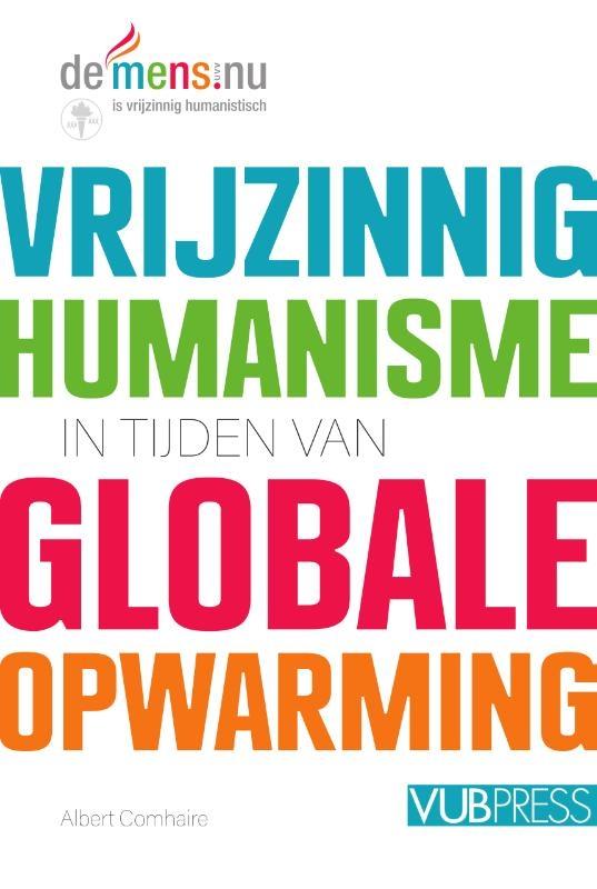 Albert Comhaire,Vrijzinnig humanisme in tijden van globale opwarming