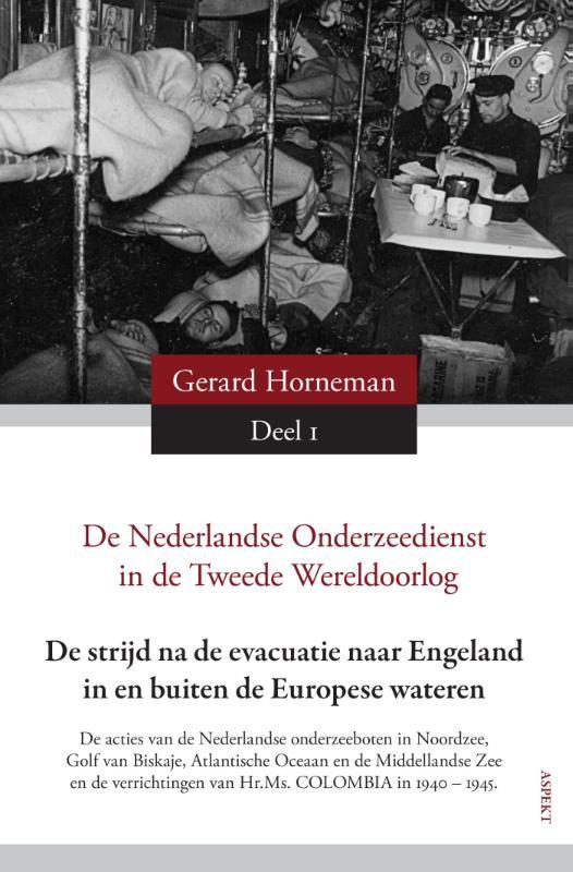 G.D. Horneman,De Nederlandse Onderzeedienst in de Tweede Oorlog in vier delen